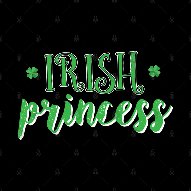 Irish Princess - Gift Paddys St Patricks Day