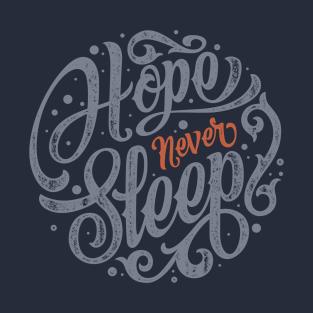 Hope Never Sleep