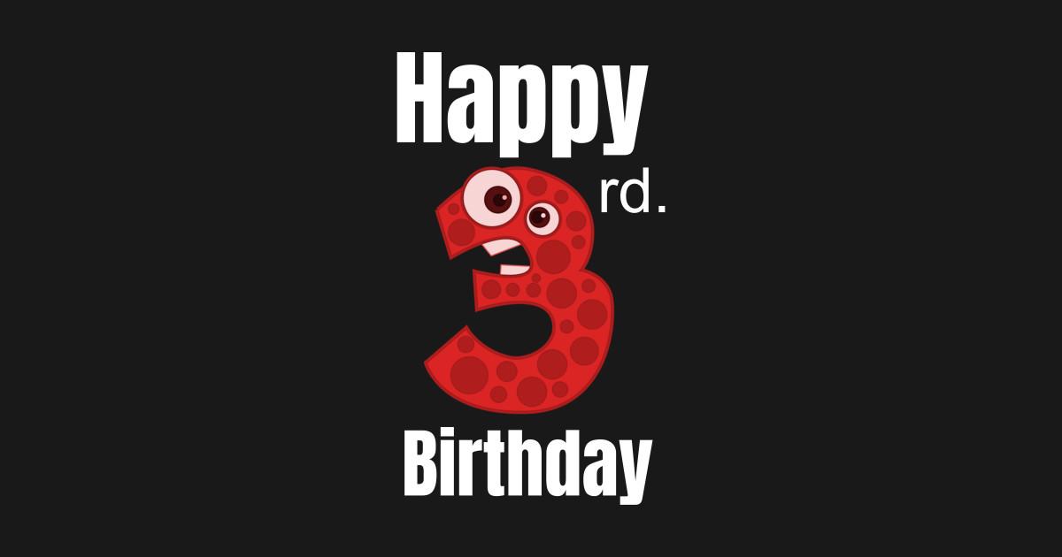 Happy 3rd Birthday Third For Boys Or Girls