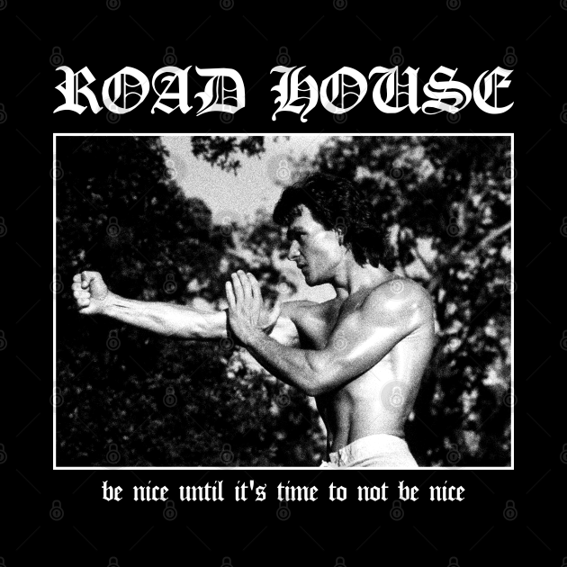 Road House: Be Nice Until Its Time To Not Be Nice