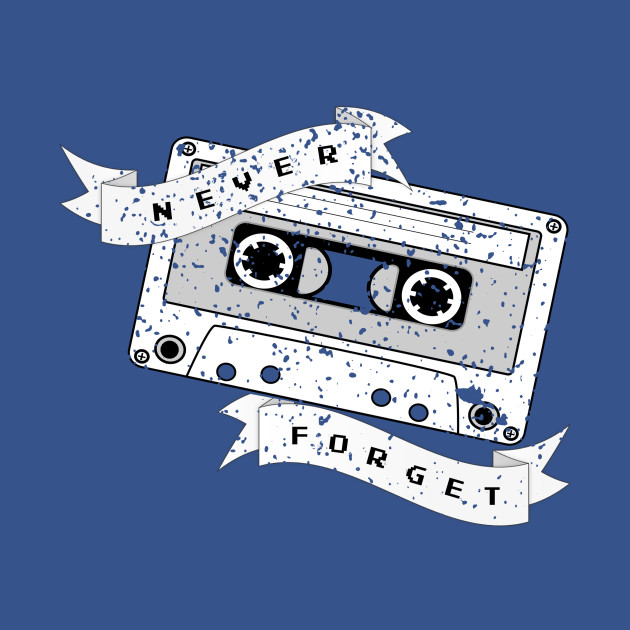 'Never Forget' Retro Cassette