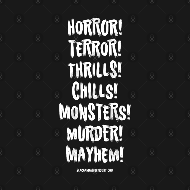 Black & White Fright Scariest Words