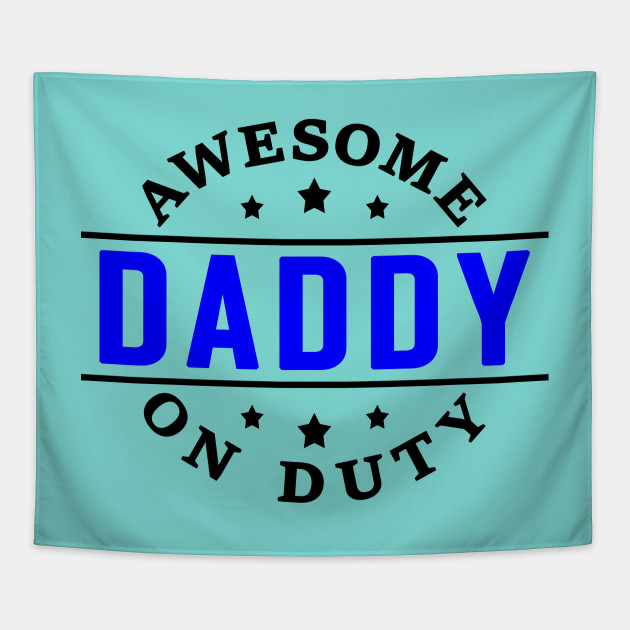 Dad Quotes Father\'s Day Gifts Awesome Daddy on Duty Father Daughter Quotes  Best Gifts for Dad V2