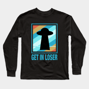 244dbbca5c3d8 Get In Loser Vintage Long Sleeve T-Shirts | TeePublic