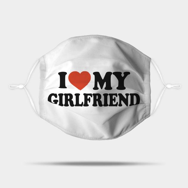 Love my girlfriend 3 Ways