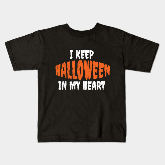 I Keep Halloween In My Heart