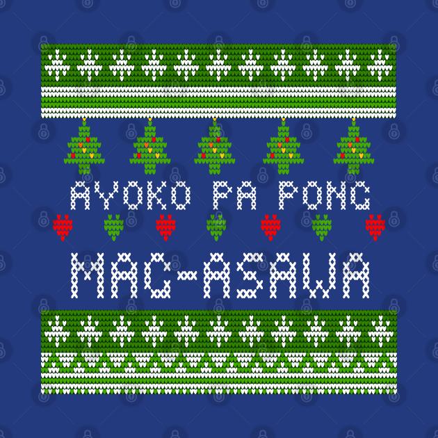 PINOY UGLY XMAS SWEATER AYOKO PA PO MAG ASAWA