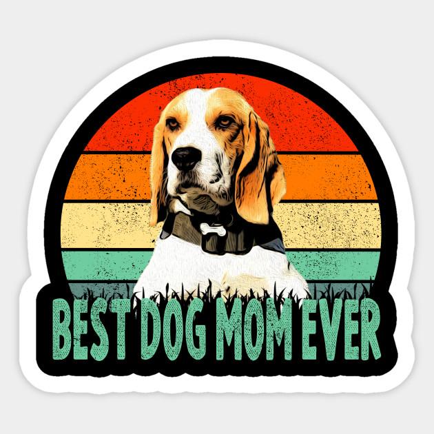 Beagle Best Dog Mom Ever T Shirt Mother Gift For Women Sticker
