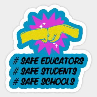 Safe Schools Stickers | TeePublic