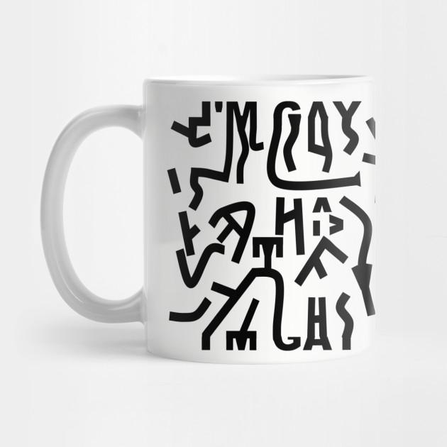 Hidden Message I M Gay Black Lgbt Mug Teepublic