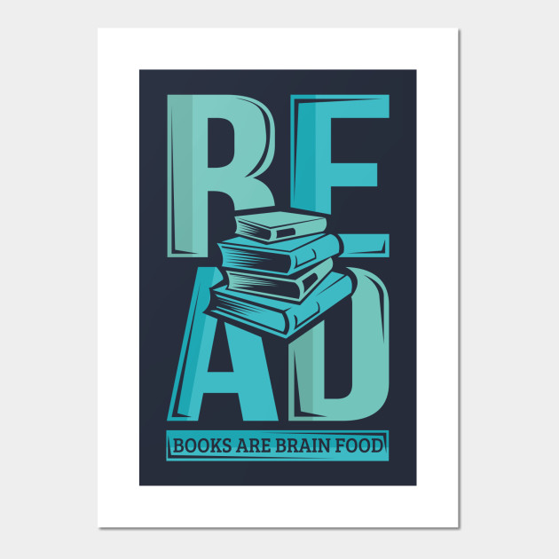 read books are brain food literature writing reading book