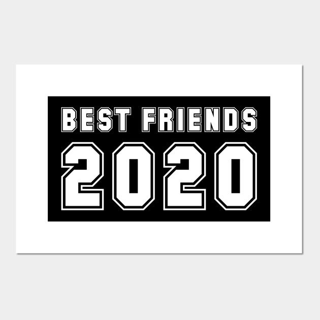 best friends 2020
