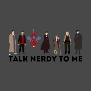 Talk Nerdy to Me Fandom Tee t-shirts