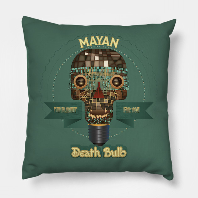 Mayan Deather Bulb