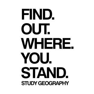 Study Geography Funny School Subject Black Text t-shirts