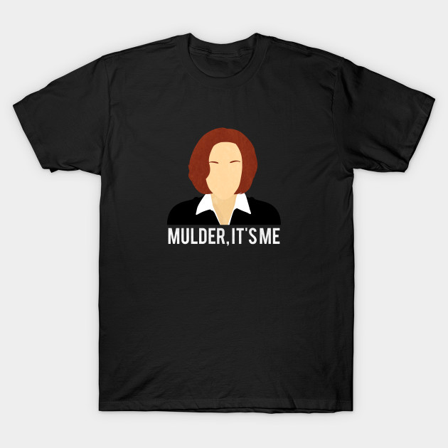 Quotes X Files New Mulder It's Me  Minimalist Xfiles Dana Scully  Quotes  T
