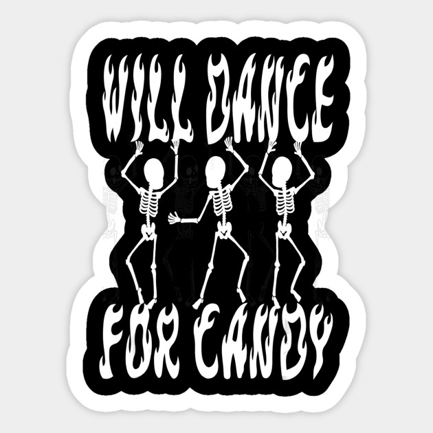 Will Dance For Candy Dancing Skeleton Halloween Squad Girls T Shirt