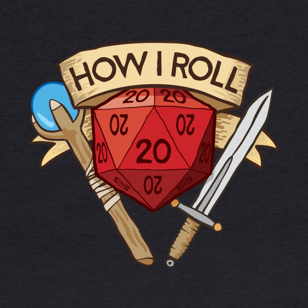 How I Roll Dungeons & Dragons