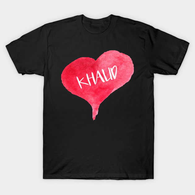 Love KHALID - Love Heart, Gifts Valentine's Day T-Shirt