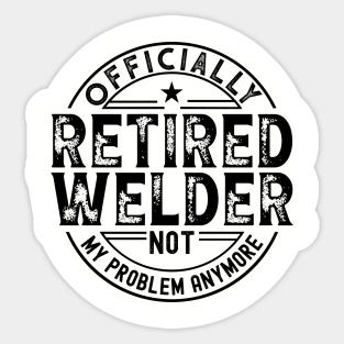 Portrait Sticker Details about  /One-of-a-kind Retired Welder Sticker Portrait