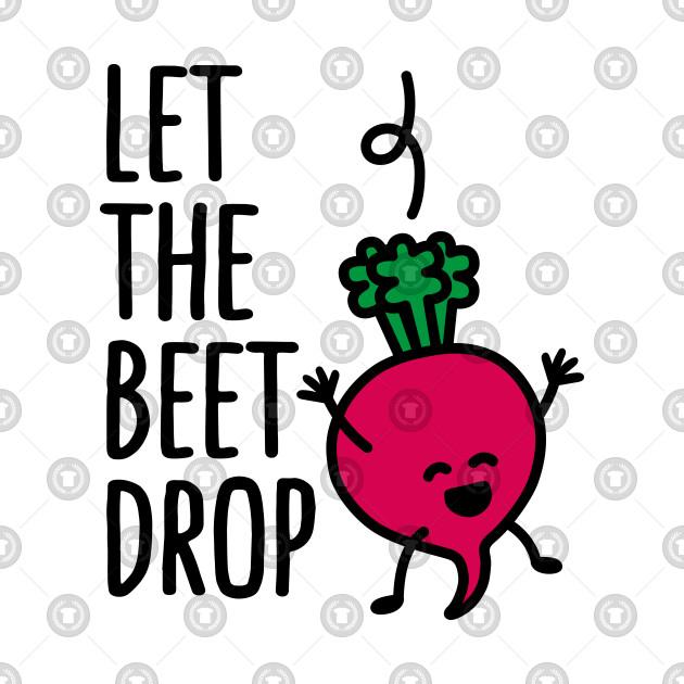 2fc478a769e8 Let the beet drop - Dj - Onesie