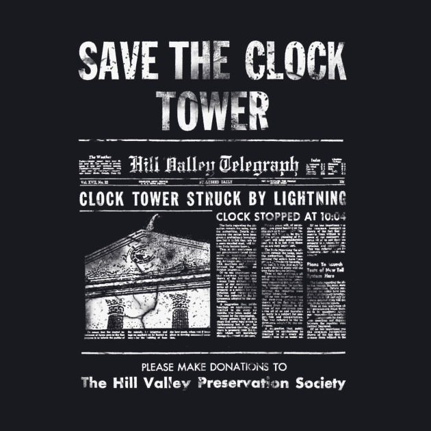 Save The Clock Tower (White) Back to the Future
