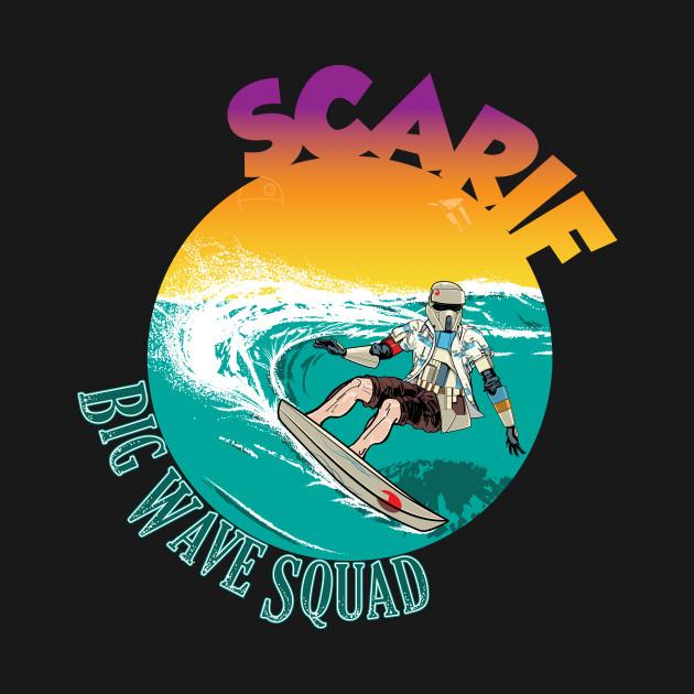 Big Wave Squad Scarif