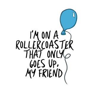 The Fault In Our Stars   Roller Coaster Balloon T Shirt