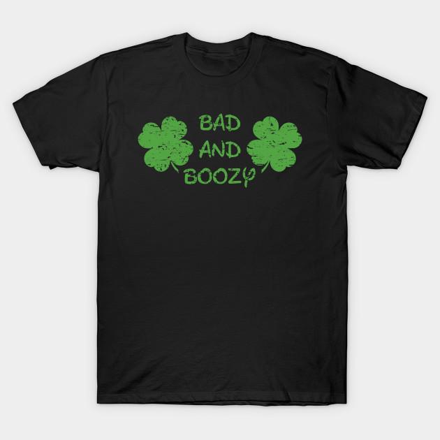 b16863a65 Bad and Boozy | Shake Your Shamrocks Tee | St Patrick's Day - Bad ...