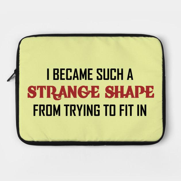 Strange Shape