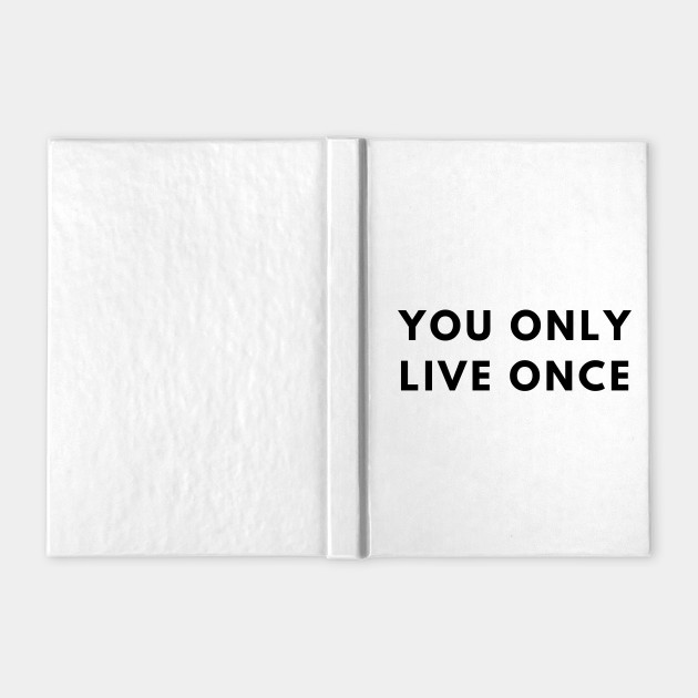 You Only Live Once | YOLO