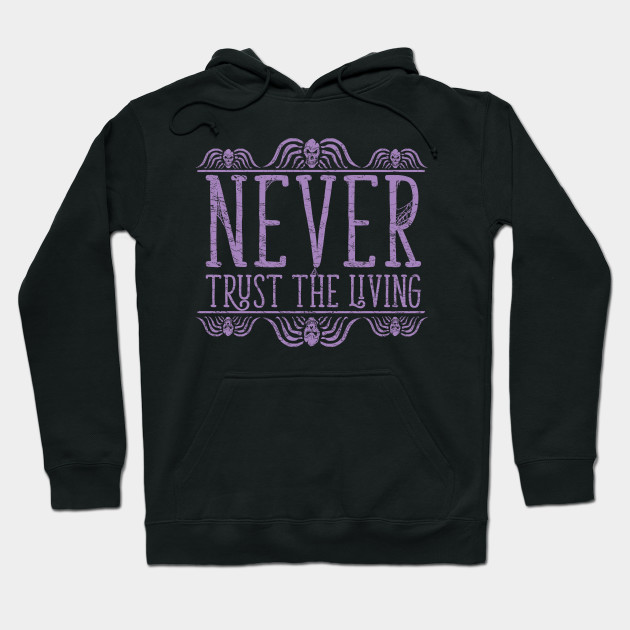 Never Trust - Burton Beetlejuice Quote T-shirt
