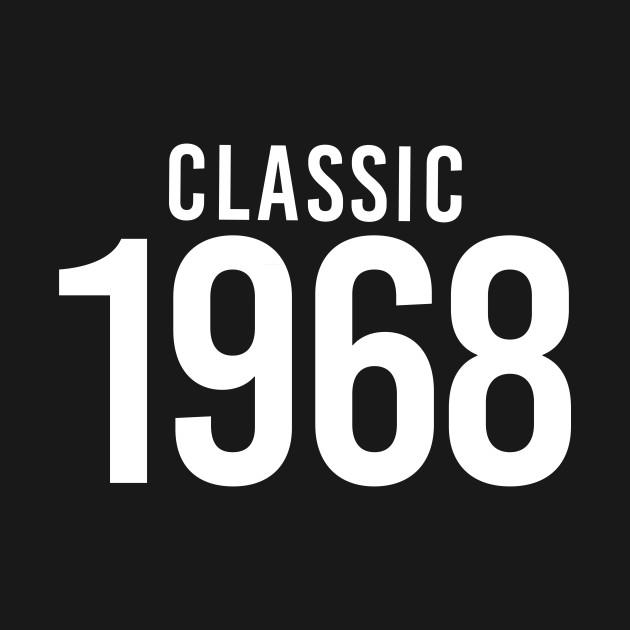 50th Birthday Mens Classic 1968 T Shirt