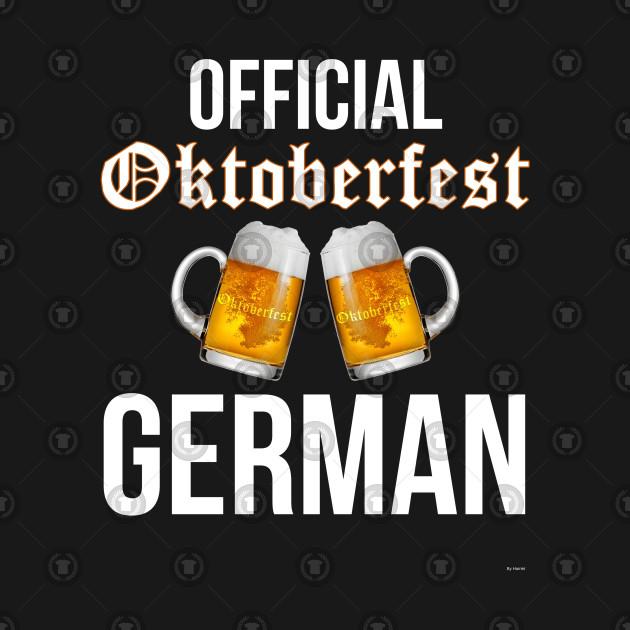 Official Oktoberfest German - Oktoberfest Octoberfest