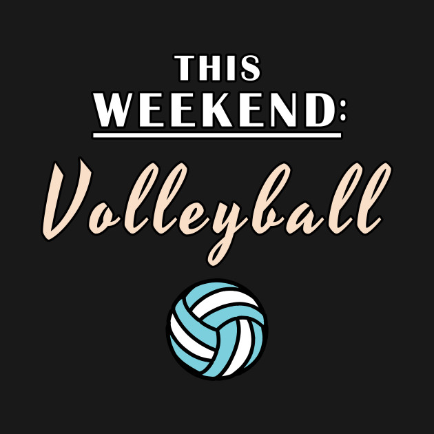 This Weekend Volleyball