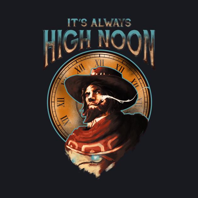 It's Always High Noon