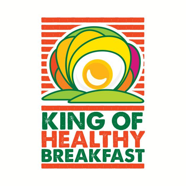 King of Healthy Breakfast