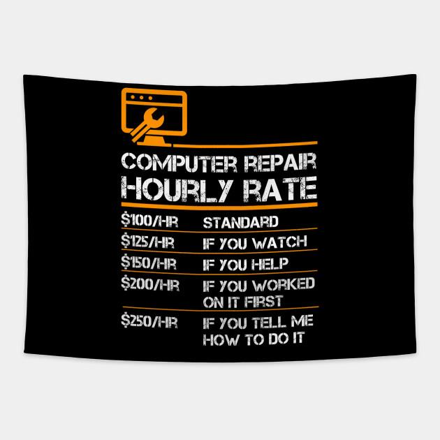 Computer Repair Hourly Rate, Computer Repair Geek Funny