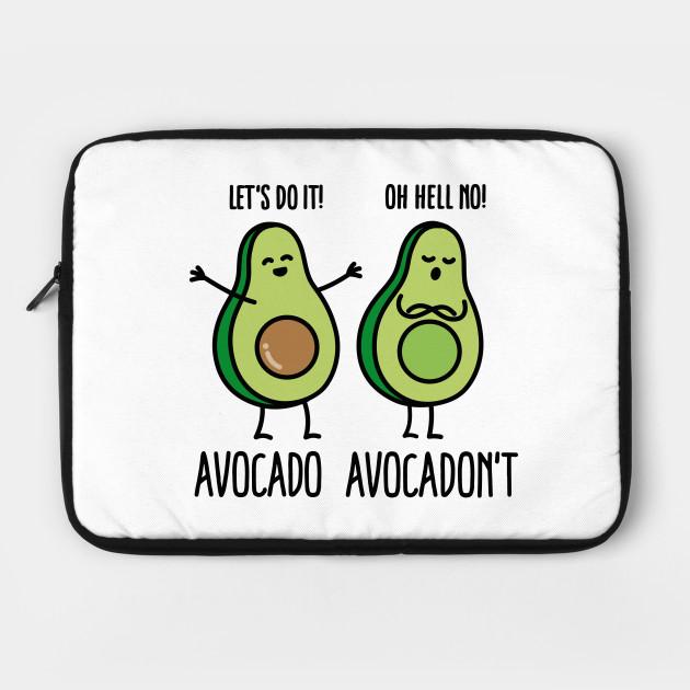 Avocado - Avocadon't