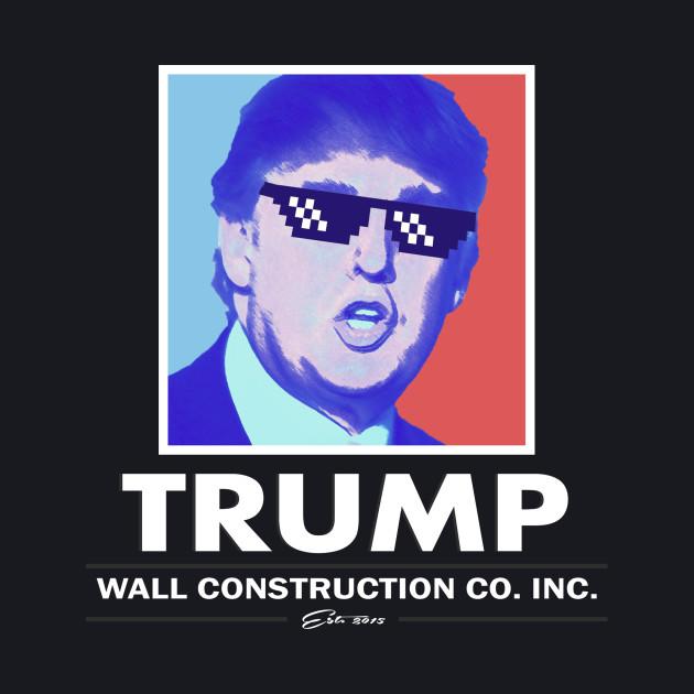 Trump Wall Construction Company Vintage
