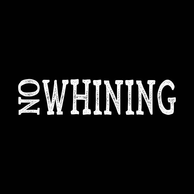Funny No Whining