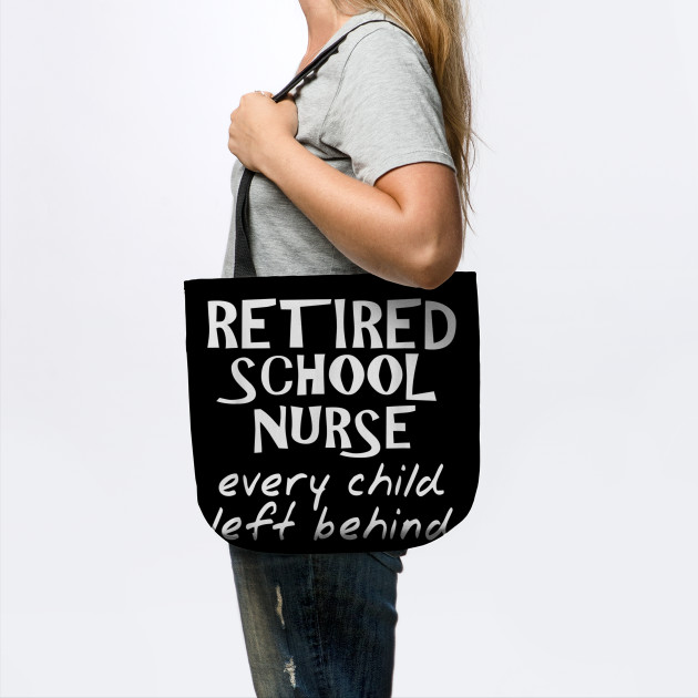 Retired School Nurse Funny School Nurse Retirement T-Shirt