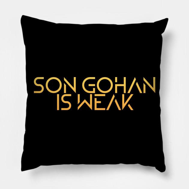 Son Gohan is Weak