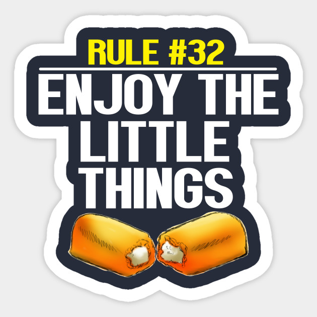 Zombieland - Rule #32 Enjoy The Little Things - Zombies - Sticker |  TeePublic AU