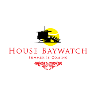 House Baywatch Summer Is Coming Game Of Thrones t-shirts