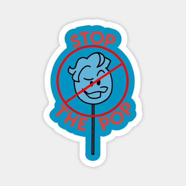 Stop The Pop (c) Louie Inc.
