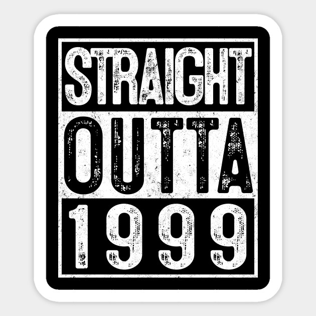 20th Birthday Straight Outta 1999 Gift 20 Year Old Party