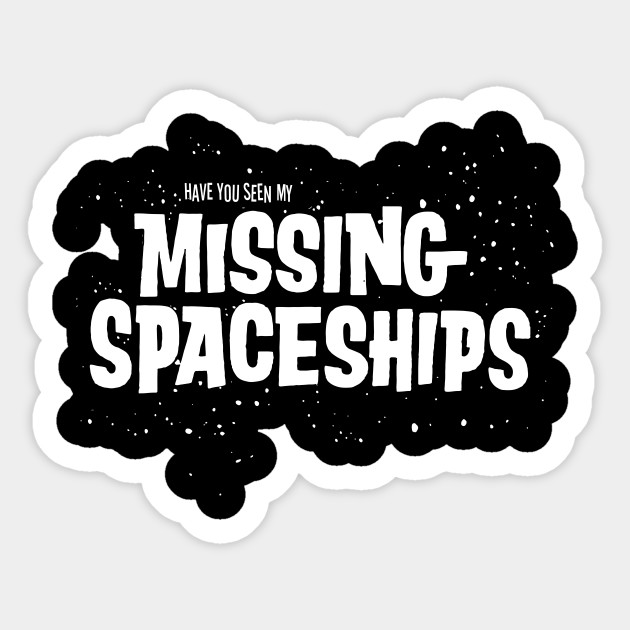 Missing Spaceships!