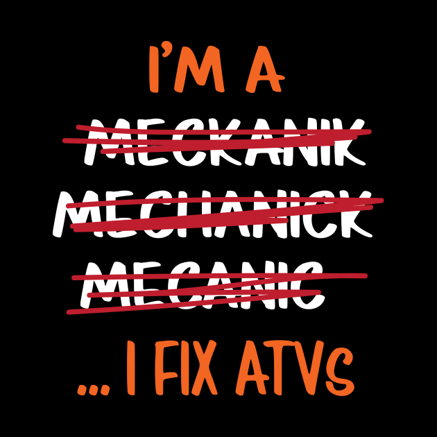 I Fix ATVs Funny Mechanic