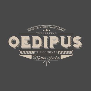 Oedipus The Original Motherf***er t-shirts